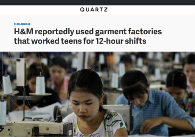 http://qz.com/763384/hm-reportedly-used-garment-factories-that-worked-teens-for-12-hour-shifts/